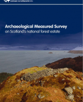 Archaeological Measured Survey on Scotland's National Forest Estate