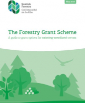 The Forestry Grant Scheme: A Guide to Grant Options for Existing Woodland Owners