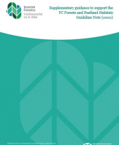 Supplementary Guidance to Support the FC Forests and Peatland Habitats Guideline Note
