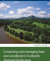 Conserving and Managing Trees and Woodlands in Scotland's Designed Landscapes
