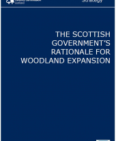 The Scottish Government's Rationale for Woodland Expansion