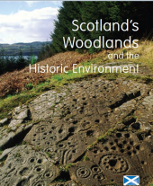 Scotland's Woodlands and the Historic Environment